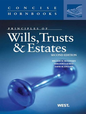Welcome to Wills, Trusts, and Estates