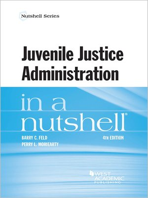 cover image of Juvenile Justice Administration in a Nutshell