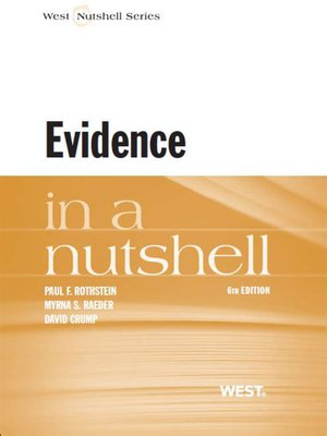 cover image of Rothstein, Raeder and Crump's Evidence in a Nutshell, 6th