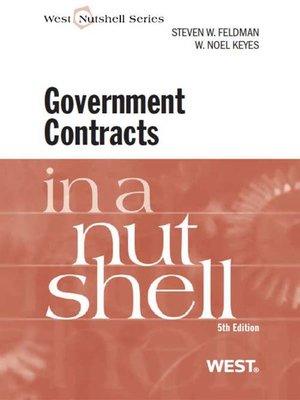 cover image of Feldman and Keyes' Government Contracts in a Nutshell, 5th