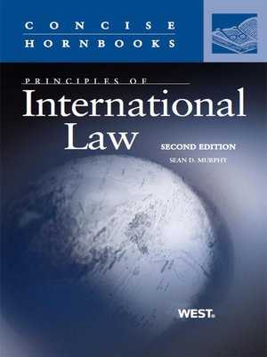 """principles of public international law General principles of law included in the list of sources of international law in article 38 of the international court of justice statute are """"general principles of law recognized by civilized nations"""" (ie general principles of fairness and justice which are applied universally in legal systems around the world."""
