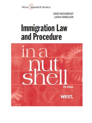 cover image of Weissbrodt and Danielson's Immigration Law and Procedure in a Nutshell, 6th