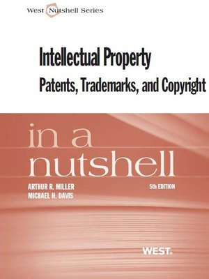 cover image of Intellectual Property, Patents,Trademarks, and Copyright in a Nutshell