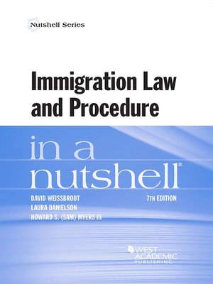 cover image of Immigration Law and Procedure in a Nutshell