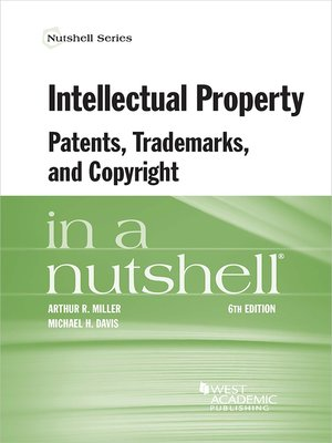 cover image of Intellectual Property, Patents, Trademarks, and Copyright in a Nutshell