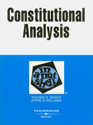 cover image of Baker and Williams' Constitutional Analysis in a Nutshell, 2d