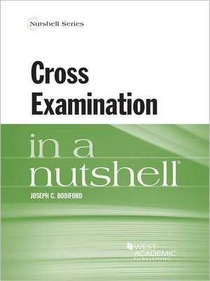 cover image of Cross Examination in a Nutshell