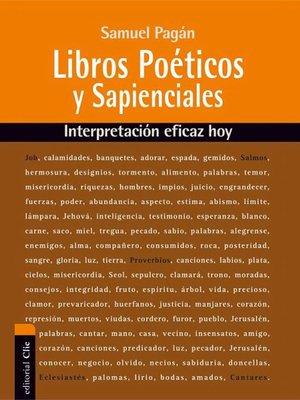 cover image of Libros Poéticos y Sapienciales del Antiguo Testamento