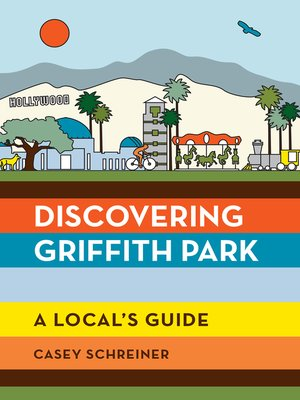 cover image of Discovering Griffith Park