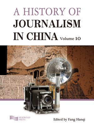 cover image of A History of Journalism in China, Volume 10
