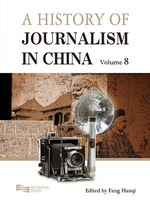 cover image of A History of Journalism in China, Volume 8