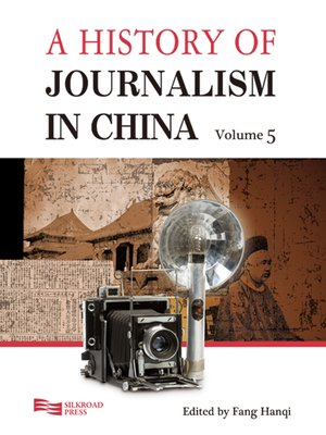 cover image of A History of Journalism in China, Volume 5