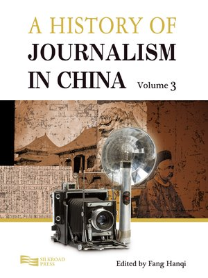 cover image of A History of Journalism in China, Volume 3