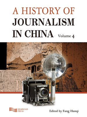 cover image of A History of Journalism in China, Volume 4