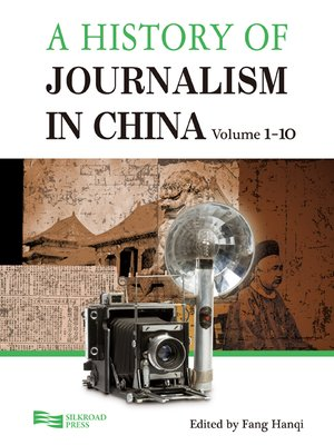 cover image of A History of Journalism in China, 10-Volume Set