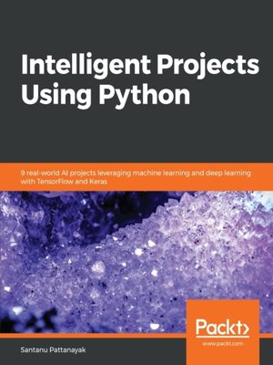 cover image of Intelligent Projects Using Python