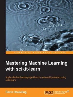 cover image of Mastering Machine Learning with scikit-learn