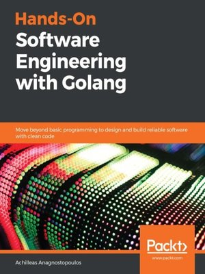 cover image of Hands-On Software Engineering with Golang