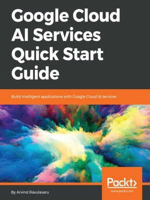 cover image of Google Cloud AI Services Quick Start Guide