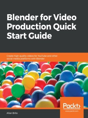 cover image of Blender for Video Production Quick Start Guide