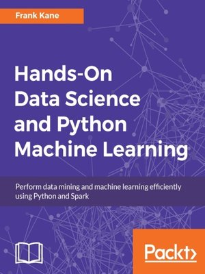 Hands-On Data Science and Python Machine Learning by Frank