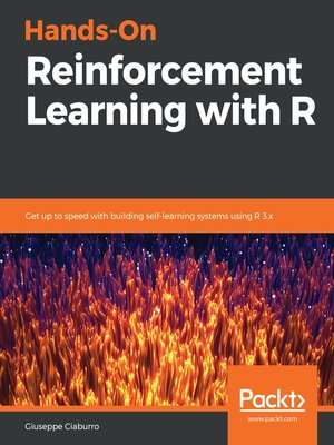 cover image of Hands-On Reinforcement Learning with R