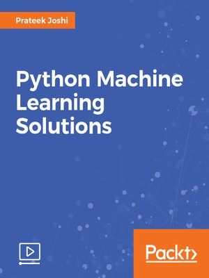 cover image of Python Machine Learning Solutions