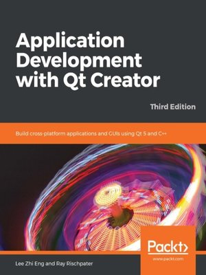 cover image of Application Development with Qt Creator