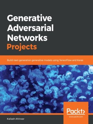 cover image of Generative Adversarial Networks Projects