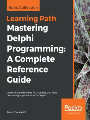 cover image of Mastering Delphi Programming: A Complete Reference Guide