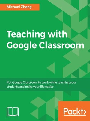 cover image of Teaching with Google Classroom