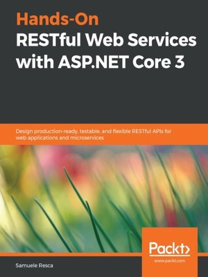 cover image of Hands-On RESTful Web Services with ASP.NET Core 3