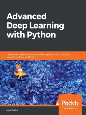 cover image of Advanced Deep Learning with Python