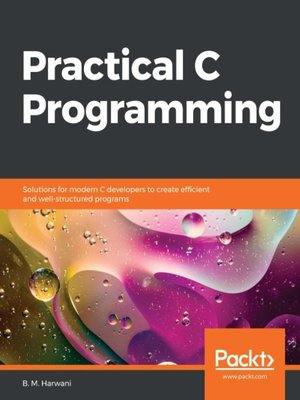 cover image of Practical C Programming