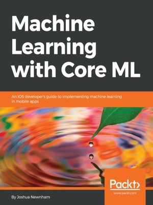 cover image of Machine Learning with Core ML