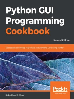 cover image of Python GUI Programming Cookbook