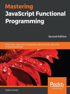 cover image of Mastering JavaScript Functional Programming