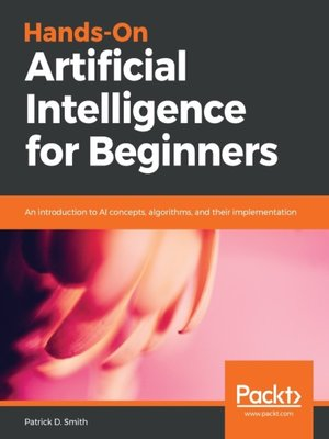 cover image of Hands-On Artificial Intelligence for Beginners