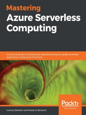 cover image of Mastering Azure Serverless Computing