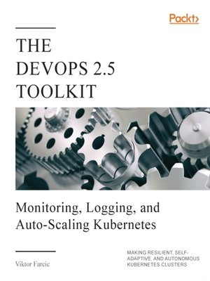 cover image of The DevOps 2.5 Toolkit