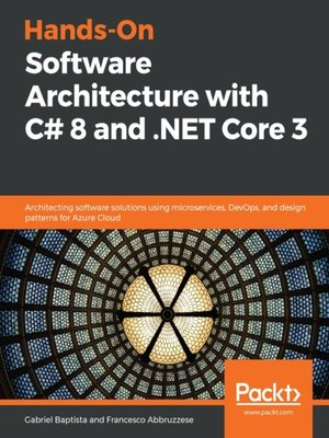 cover image of Hands-On Software Architecture with C# 8 and .NET Core 3