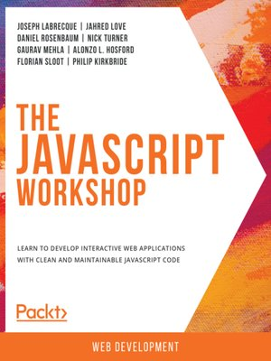cover image of The JavaScript Workshop