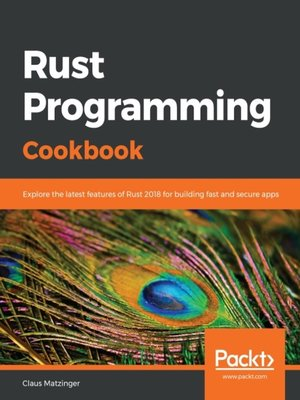 cover image of Rust Programming Cookbook