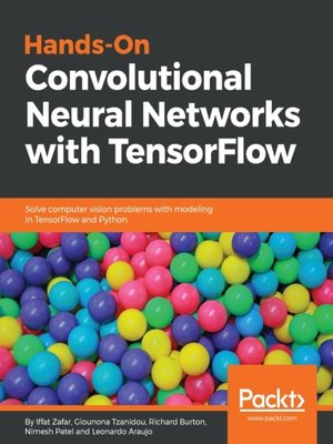 cover image of Hands-On Convolutional Neural Networks with TensorFlow