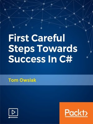 cover image of First Careful Steps Towards Success In C#