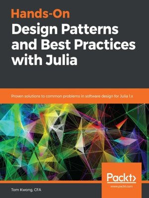 cover image of Hands-On Design Patterns and Best Practices with Julia