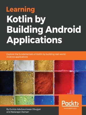 cover image of Learning Kotlin by building Android Applications