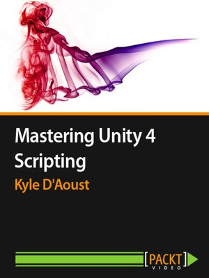 cover image of Mastering Unity 4 Scripting