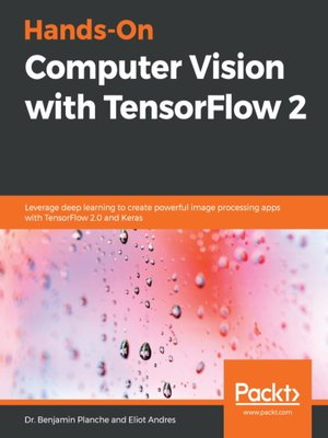 cover image of Hands-On Computer Vision with TensorFlow 2