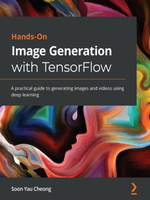 cover image of Hands-On Image Generation with TensorFlow